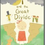 """I and the Great Divide"" – Helping Children Cope With Seperation And Divorce."