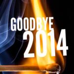 Saying Goodbye To 2014!