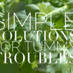 Simple Solutions For Tummy Troubles