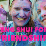 Feng Shui For Friendship
