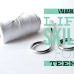 Valuable Life Skills For Teens!