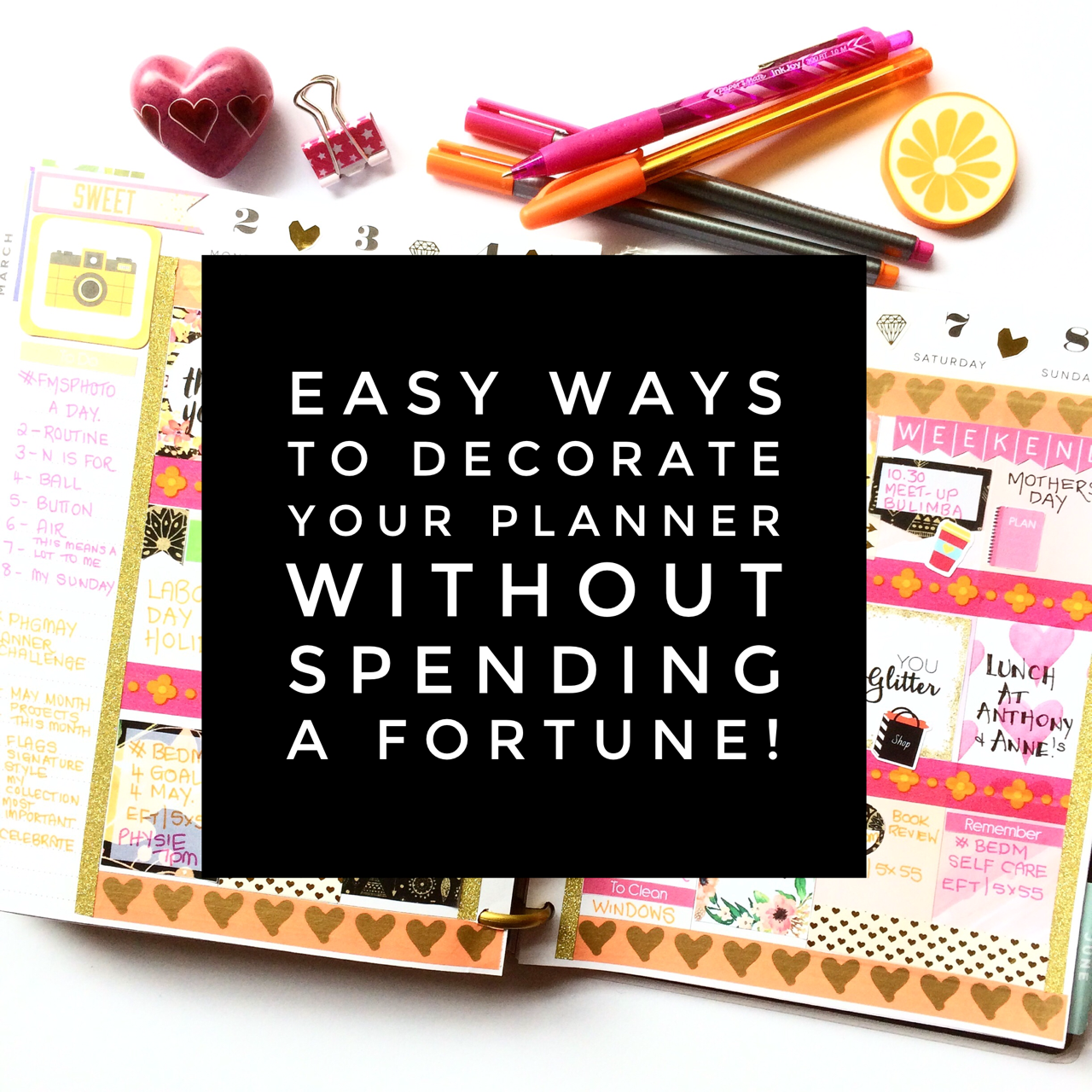 easy and cheap ways to decorate your planner