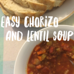 Easy Chorizo and Lentil Soup