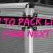 how to pack light for your next trip