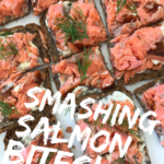 Smashing Salmon Bites